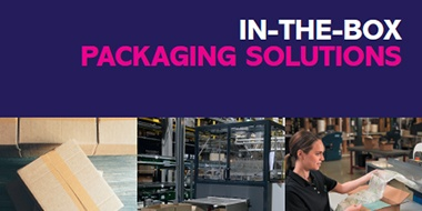 Discover the latest void-fill and cushioning systems for your in-the-box packaging requirements.